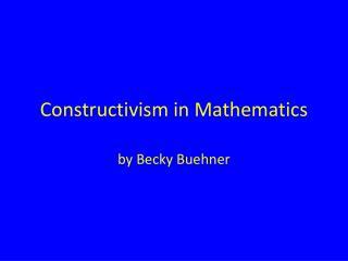 Constructivism in Mathematics
