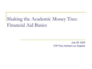 Shaking the Academic Money Tree: Financial Aid Basics