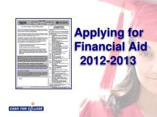 Applying for     Financial Aid     2012-2013