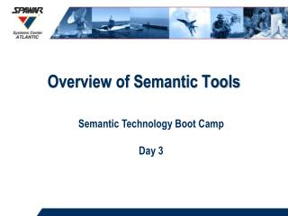 Overview of Semantic Tools
