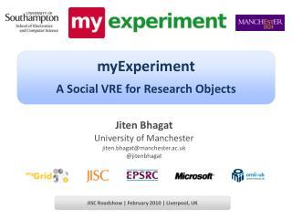 Jiten Bhagat University of Manchester jiten.bhagat@manchester.ac.uk @jitenbhagat