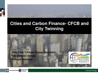Cities and Carbon Finance- CFCB and City Twinning