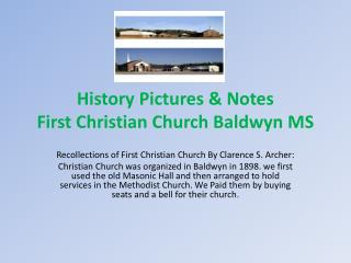 History Pictures & Notes  First Christian Church Baldwyn MS