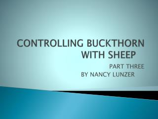 CONTROLLING BUCKTHORN  WITH SHEEP