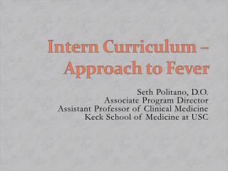 Intern Curriculum  –  Approach to Fever