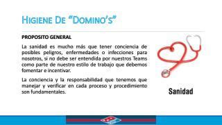 """Higiene  De """" Domino's """""""