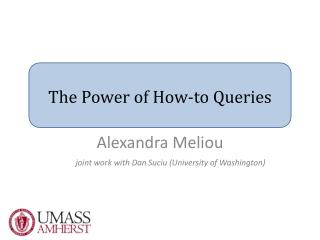 The Power of How-to Queries