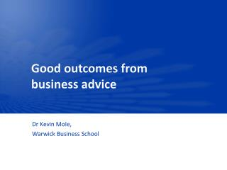 Good outcomes from business advice