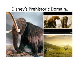 Disney's Prehistoric Domain