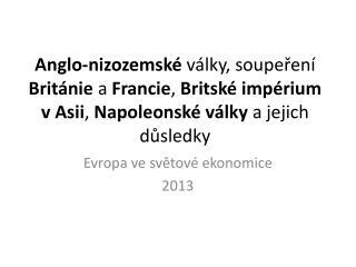 Evropa ve světové ekonomice 2013