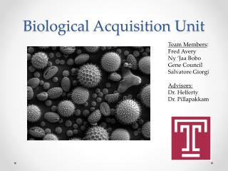 Biological Acquisition Unit