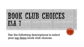 BOOK CLUB CHOICES ela  7