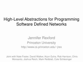 High-Level Abstractions for Programming Software Defined Networks