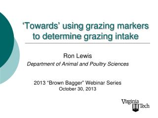 'Towards' using  grazing markers to determine  grazing  intake