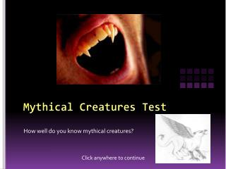 Mythical Creatures Test
