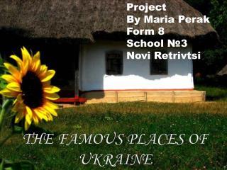 The Famous places of  ukraine