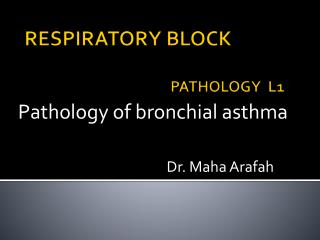 RESPIRATORY  BLOCK PATHOLOGY  L1