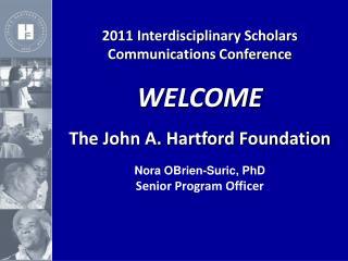 2011 Interdisciplinary Scholars  Communications Conference