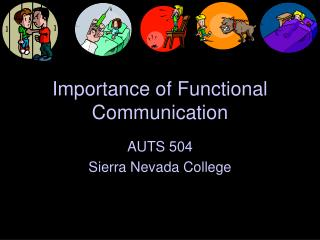 Importance of Functional Communication