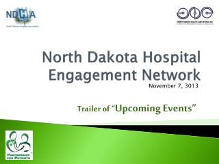 North Dakota Hospital Engagement Network