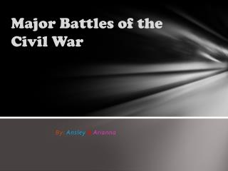 Major Battles of the Civil War