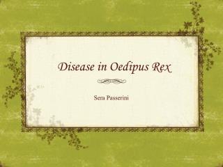 Disease in  Oedipus Rex