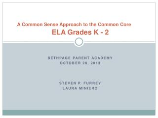 A Common Sense Approach to the Common Core ELA Grades K - 2