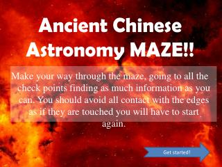 Ancient Chinese Astronomy MAZE!!