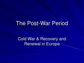 The Post-War Period