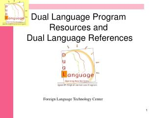 Dual Language Program Resources and  Dual Language References