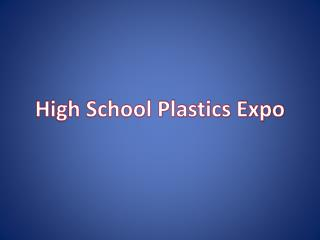High School Plastics Expo