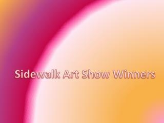 Sidewalk Art Show Winners