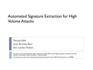 Automated Signature Extraction for High Volume Attacks
