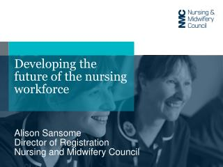 Developing the future of the nursing workforce