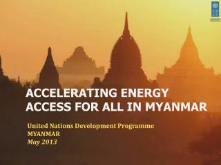 ACCELERATING ENERGY ACCESS FOR ALL IN MYANMAR