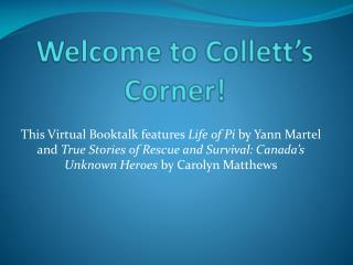 Welcome to  Collett's  Corner!