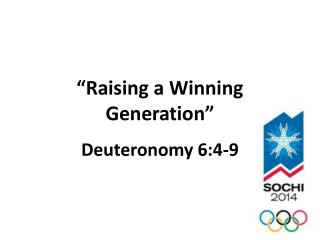 """Raising a Winning Generation"""