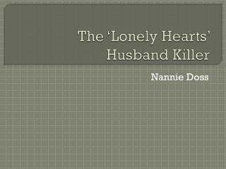 The 'Lonely Hearts' Husband Killer