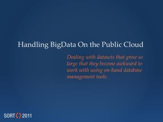 Handling  BigData  On the Public Cloud