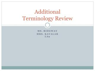Additional Terminology Review