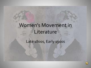 Women's Movement in Literature