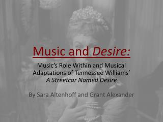 Music and  Desire: