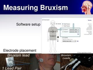 Measuring Bruxism