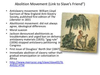 Abolition Movement (Link to Slave�s Friend�)