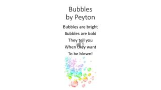Bubbles by  P eyton