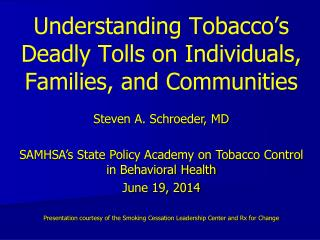 Understanding Tobacco's Deadly Tolls on Individuals, Families, and Communities