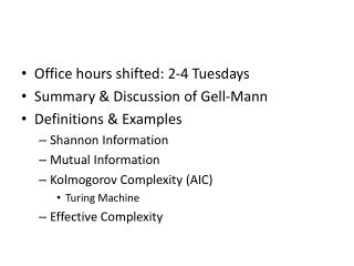 Office hours shifted: 2-4 Tuesdays Summary & Discussion of Gell-Mann Definitions & Examples