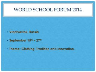 World School Forum 2014