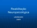 Reabilita  o Neuropsicol gica