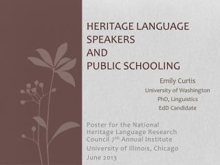 Heritage Language Speakers  and  Public Schooling